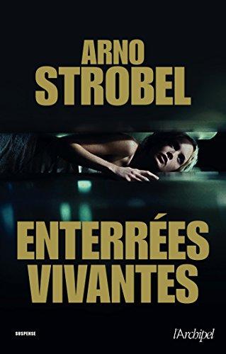 Enterrées vivantes - Arno Strobel (2017)