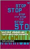 Arbeissucht: Workaholismus stoppen Arbeitssucht bekämpfen