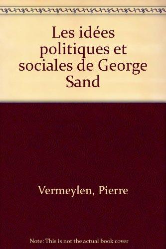 Les idées politiques et sociales de George Sand par Pierre Vermeylen