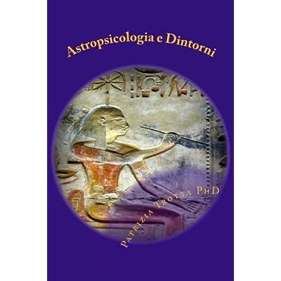 Astropsicologia E Dintorni: Volume 2