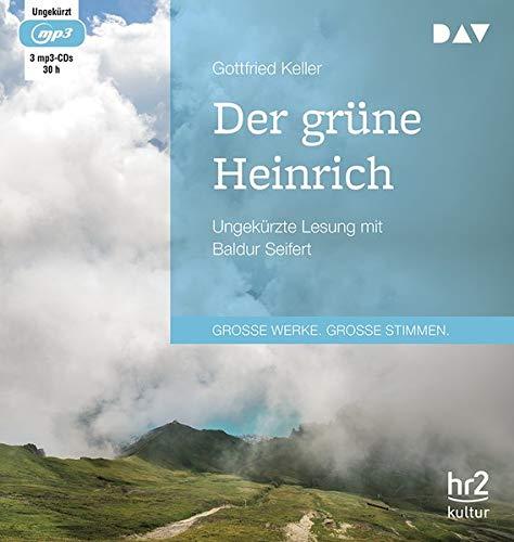 Der grüne Heinrich: Ungekürzte Lesung mit Baldur Seifert (3 mp3-CDs)