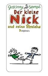 Der kleine Nick und seine Streiche: Sechzehn prima Geschichten vom kleinen Nick und seinen Freunden (detebe)