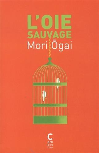 L'oie sauvage par Ogai Mori