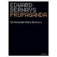 Edward Bernays (Autor), Klaus Kocks (Vorwort), Patrick Schnur (Übersetzer) (38)Neu kaufen:   EUR 16,90 81 Angebote ab EUR 12,90
