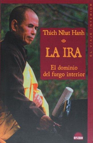 La ira.dominio fuego interior por Hank Nhat Thich