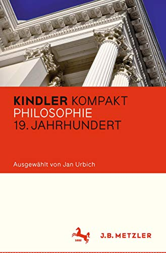 Kindler Kompakt: Philosophie 19. Jahrhundert (German Edition ...