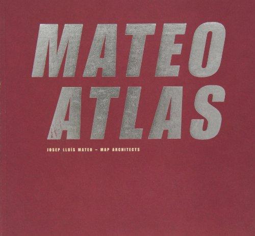 Mateo Atlas por Aaron Betsky