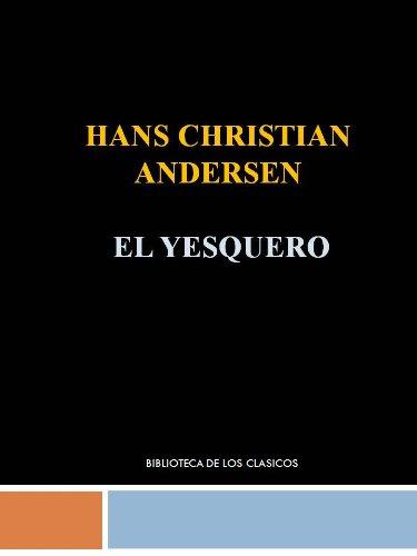 EL YESQUERO - HANS CHRISTIAN ANDERSEN