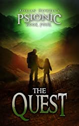 The Quest: PSIONIC Book Four (Psionic Pentalogy 4) (English Edition)