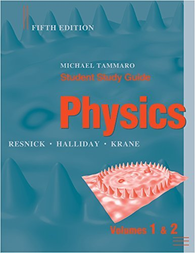 Student Study Guide to accompany Physics, 5e 5th edition by Halliday, David, Resnick, Robert, Krane, Kenneth S. (2002) Paperback