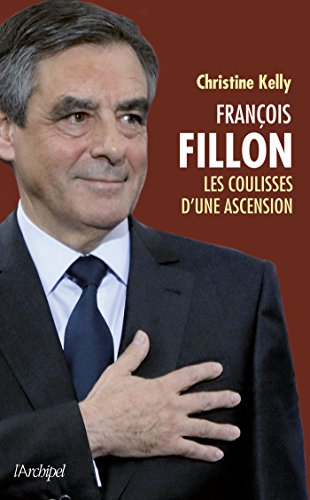 François Fillon : coulisses d'une ascension