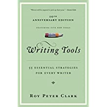 Writing Tools: 50 Essential Strategies for Every Writer (English Edition)