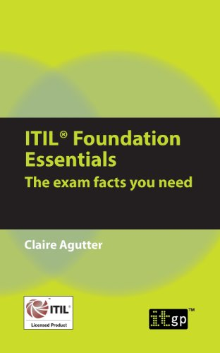 ITIL Foundation Essentials: The Exam Facts You Need por Claire Agutter