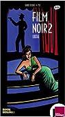 Le film noir 2 par Guérif