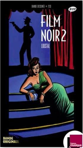 Le film noir 2 (2CD audio) par Loustal, François Guérif