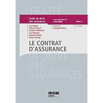 Traité de droit des assurances Tome 3 - Le contrat d'assurance, 2ème Ed.