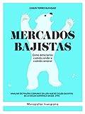 Mercados bajistas: cómo detectarlos, cuándo vender y cuándo comprar: Análisis de pautas comunes en los nueve ciclos bajistas de la bolsa española desde 1990 (Monografías Invesgrama nº 2)