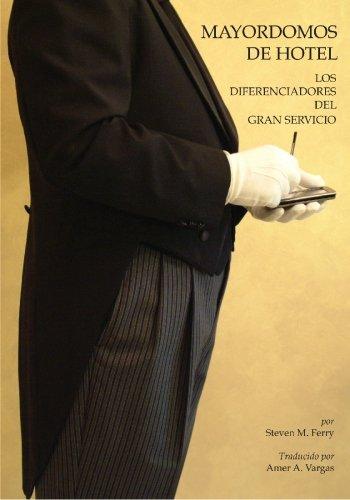 Mayordomos De Hotel: Los Diferenciadores del Gran Servicio