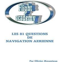 Les 81 questions de navigation aérienne (Cours de pilotage avion)