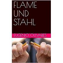 FLAME UND STAHL