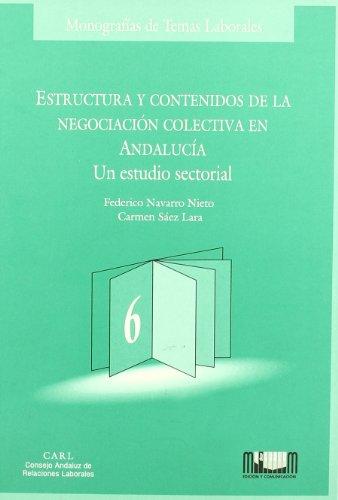Estructura y contenidos de la negociación colectiva en Andalucía