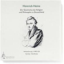 Zur Geschichte der Religion und Philosophie in Deutschland. Volltextlesung von Axel Grube, 1 mp3-CD in handgefertigter Papphülle (Bibliophile Hörbuch-Edition)
