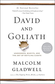 David and Goliath: Underdogs, Misfits, and the Art of Battling Giants (English Edition) von [Gladwell, Malcolm]