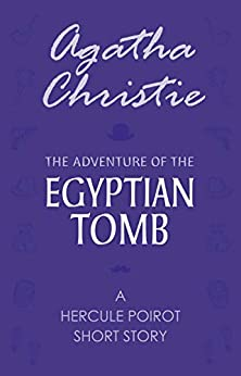 The Adventure Of The Egyptian Tomb por Agatha Christie epub