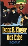 Das Erbe: Roman - Isaac Bashevis Singer