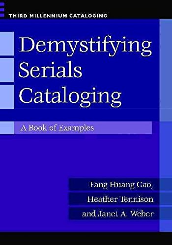 [Demystifying Serials Cataloging: A Book of Examples] (By: Fang Haung Gao) [published: October, 2012]