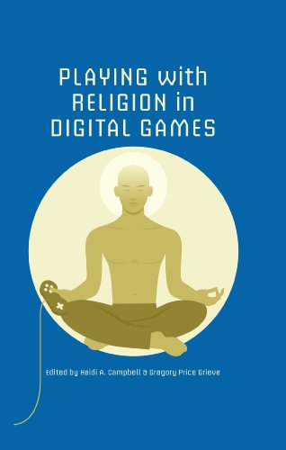 Playing with Religion in Digital Games (Digital Game Studies ...