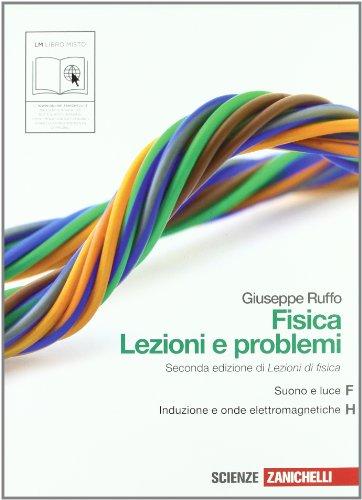 Fisica: lezioni e problemi. Vol. F-H. Per le Scuole superiori. Con espansione online