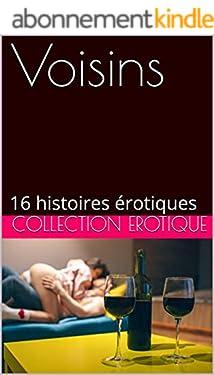 Les Voisins: 16 histoires érotiques