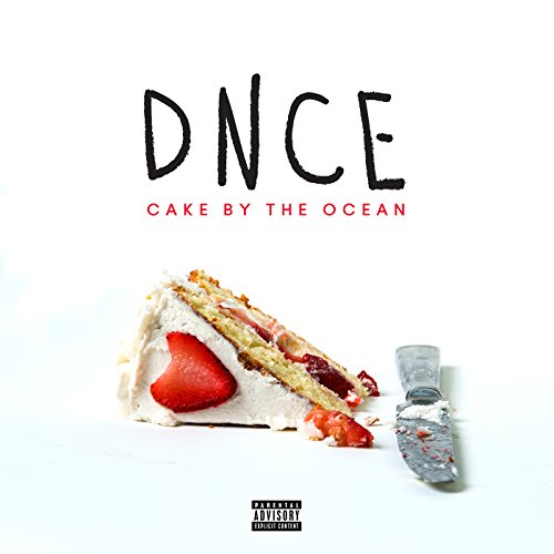 Cake By The Ocean [Explicit]