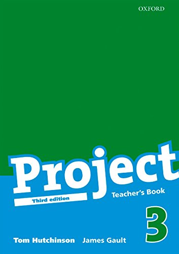 Project 3 Third Edition: Project 3: Teacher's Book Edition 2008: Teacher's Book Level 3 (Project Third Edition)