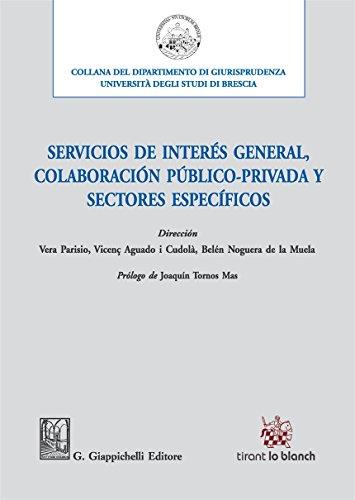 Servicios de interés general colaboración publico-privada y sectore específicos (Università di Brescia-Dipartimento di giurisprudenza)