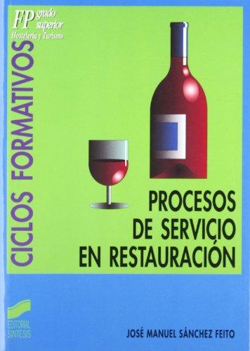 Procesos de servicio en restauración (Ciclos formativos. FP grado superior)