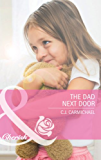 The Dad Next Door (Mills & Boon Cherish) (Three Good Men, Book 1)