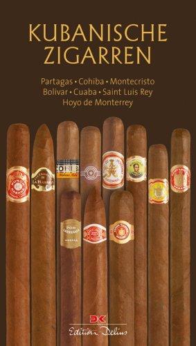 Preisvergleich Produktbild Kubanische Zigarren: Partagas, Cohiba, Montecristo, Bolivar, Cuaba, Saint Luis Rey, Hoyo de Monterrey