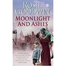[(Moonlight and Ashes)] [ By (author) Rosie Goodwin ] [June, 2007]