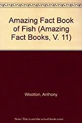 Amazing Fact Book of Fish