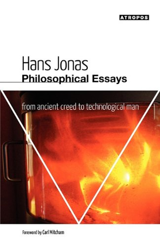 Philosophical Essays: From Ancient Creed to Technological Man