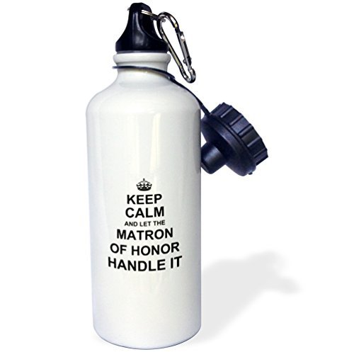 Sports Water Bottle Gift for Kids Girl Boy, Keep Calm & Let The Matron Of Honor Handle It Fun Wedding Day Humor Natural Stainless Steel Water Bottle for School Office Travel 21oz