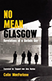 No Mean Glasgow: Revelations of a Gorbals Guy
