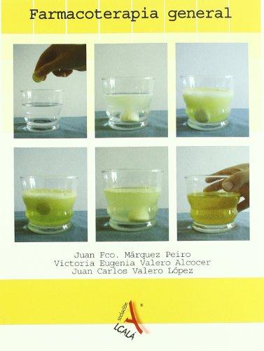 Farmacoterapia General (Infecciosas, Microbiología y laboratorio) por Juan F. Márquez Peiro