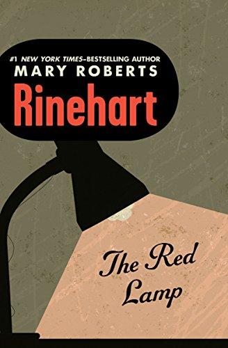 The Red Lamp (English Edition) eBook: Rinehart, Mary Roberts ...
