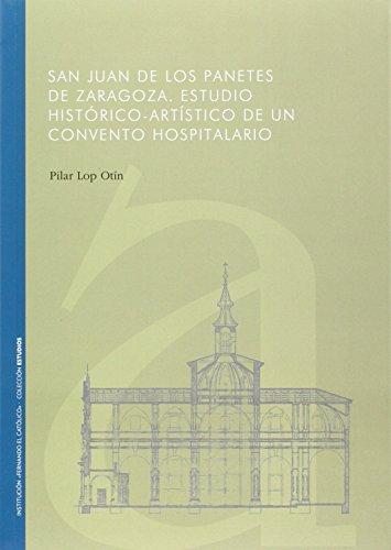 San Juan De Los Panetes De Zaragoza por Pilar Lop Otín