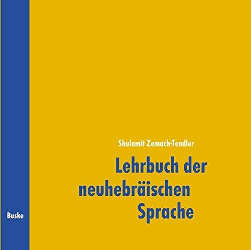 Lehrbuch der neuhebräischen Sprache (Iwrit): 2 Begleit-CDs