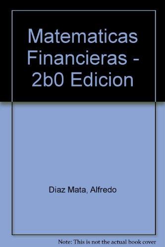 Matematicas Financieras - 2b0 Edicion