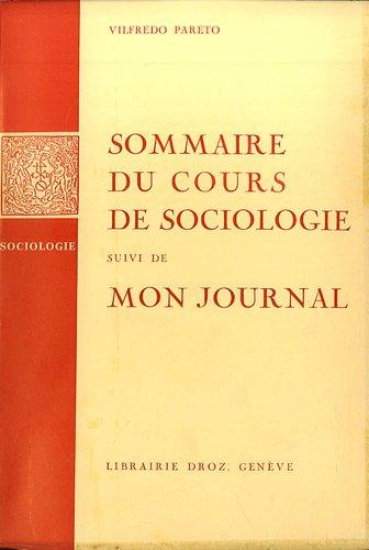 Oeuvres complètes : Tome 11, Sommaire du cours de sociologie suivi de Mon journal par Vilfredo Pareto, Giovanni Busino